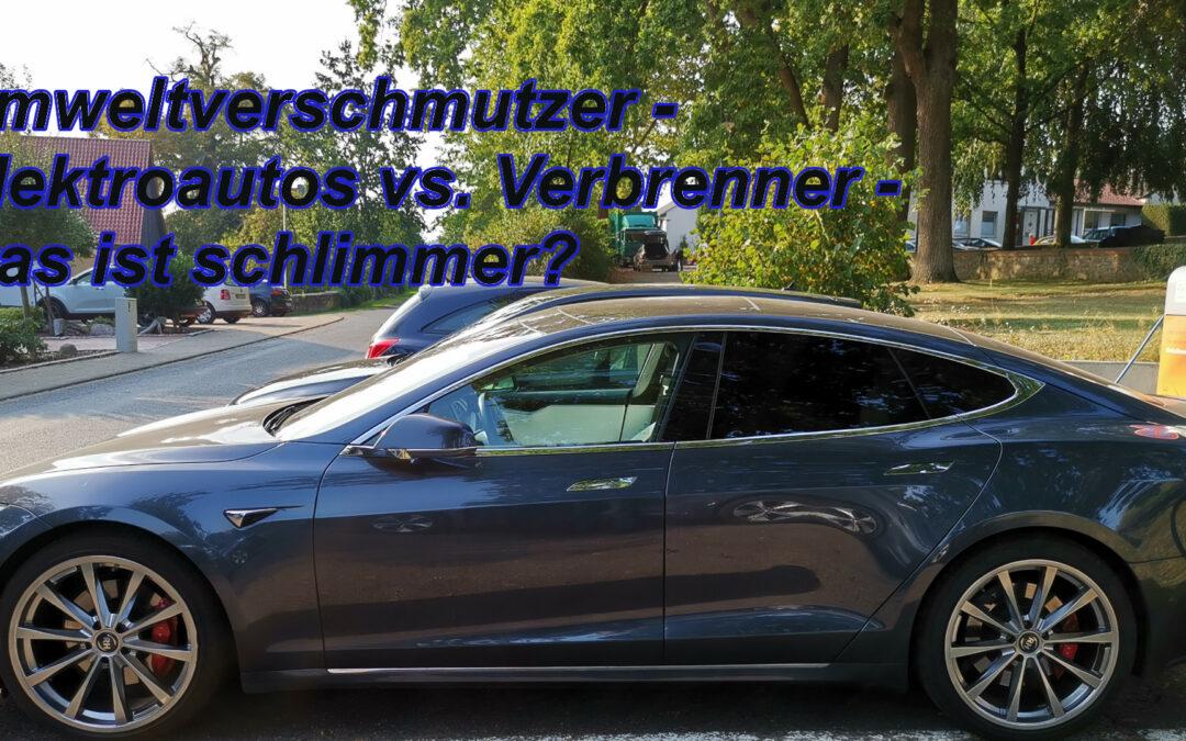 Umweltverschmutzer – Elektroautos gegen Verbrenner – wer ist Schlimmer – Offizielle Version!